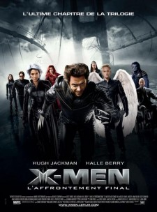 Affiche du film X-Men 3 : l'affrontement final