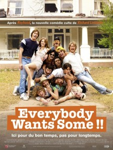 Affiche du film Everybody Wants Some !!