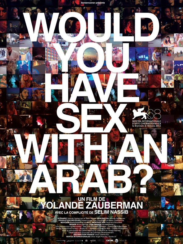 Affiche du film Would you have sex with an arab ?