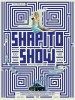 Videos de Shapito show, partie 1