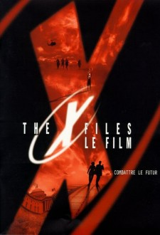 The X-Files, le film : Combattre le futur
