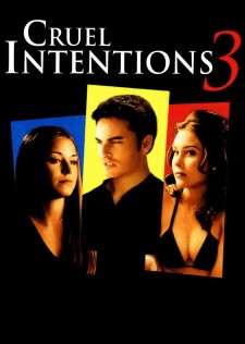 affiche du film Sexe intentions 3