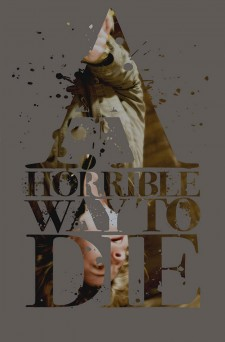 Affiche du film A Horrible Way to Die
