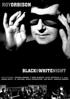 Affiche du film Roy Orbison and Friends: A Black and White Night