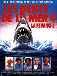 Affiche du film Les Dents de la mer 4 : La Revanche