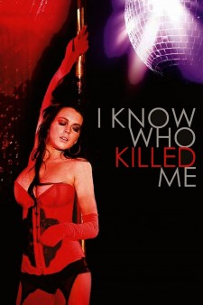 Affiche du film I Know Who Killed Me