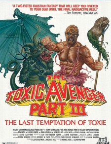 Affiche du film The Toxic Avenger Part III: The Last Temptation of Toxie