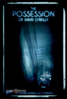 Affiche du film The Possession of David O'Reilly