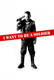 Affiche du film I Want to Be a Soldier