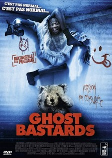 Affiche du film Ghost Bastards (Putain de Fantôme)