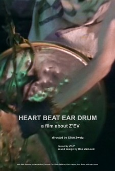 Affiche du film Heart Beat Ear Drum: a movie about Z'EV