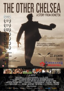 Affiche du film The Other Chelsea - A Story from Donetsk