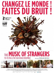 Affiche du film The Music of Strangers: Yo-Yo Ma and the Silk Road Ensemble