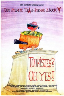 Touristes ? Oh Yes !