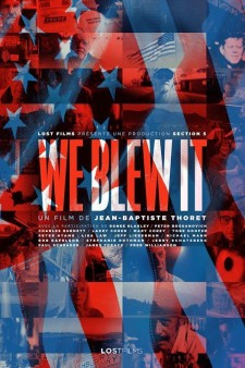 Affiche du film We Blew It