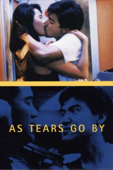 Affiche du film As Tears Go By