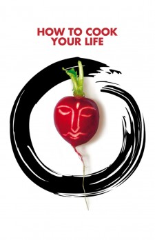 Affiche du film How to Cook Your Life
