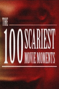 Affiche du film The 100 Scariest Movie Moments