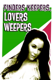 Affiche du film Finders Keepers, Lovers Weepers