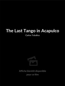 Affiche du film The Last Tango in Acapulco