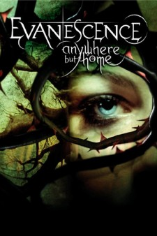 Affiche du film Evanescence: Anywhere But Home