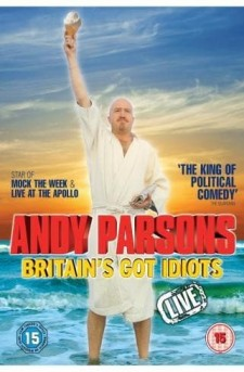 Andy Parsons: Britain's Got Idiots
