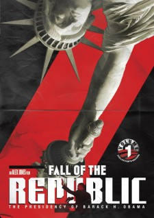 Affiche du film Fall of the Republic: The Presidency of Barack H. Obama