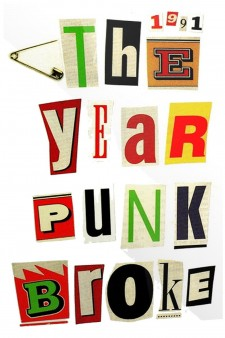 1991: The Year Punk Broke