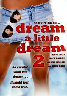 Affiche du film Dream a Little Dream 2