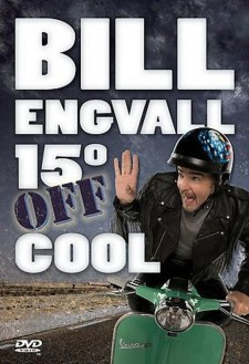 Affiche du film Bill Engvall: 15º Off Cool