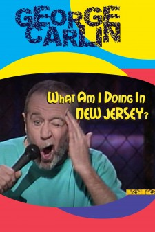 George Carlin: What Am I Doing in New Jersey?