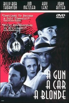 affiche du film A Gun, a Car, a Blonde