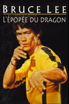 Bruce Lee: L'épopée Du Dragon