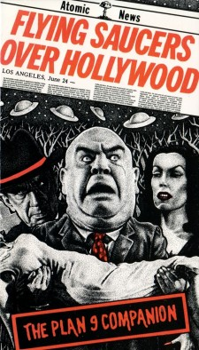 Affiche du film Flying Saucers Over Hollywood: The 'Plan 9' Companion