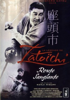 Affiche du film La Légende de Zatoïchi : Vol. 17 - Route sanglante