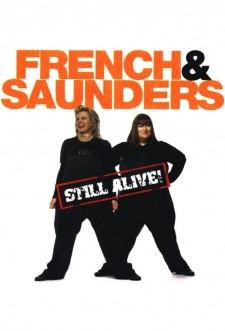 Affiche du film French and Saunders: Still Alive