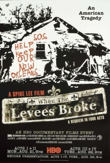 Affiche du film When the Levees Broke: A Requiem in Four Acts