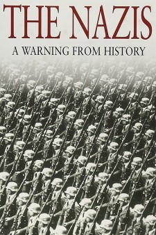 Affiche du film The Nazis - A Warning From History
