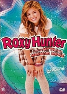 Affiche du film Roxy Hunter and the Myth of the Mermaid