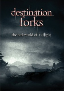Affiche du film Destination Forks: The Real World of Twilight