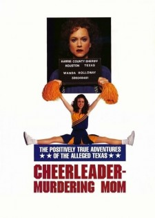 Affiche du film The Positively True Adventures of the Alleged Texas Cheerleader Murdering Mom