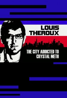 Affiche du film Louis Theroux: The City Addicted to Crystal Meth