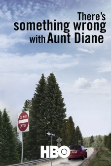 Affiche du film There's Something Wrong with Aunt Diane