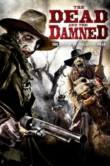 Affiche du film The Dead and the Damned
