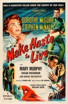 Affiche du film Make Haste to Live