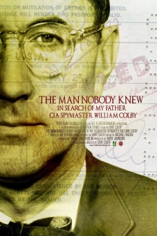 Affiche du film The Man Nobody Knew: In Search of My Father, CIA Spymaster William Colby