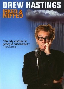 Affiche du film Drew Hastings: Irked and Miffed