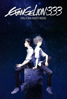 affiche du film Evangelion - 3.33 You Can (Not) Redo