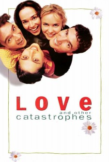 Affiche du film Love and Other Catastrophes