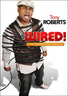 Affiche du film Tony Roberts: Wired!
